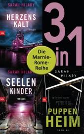 Die Marnie-Rome-Reihe Band 1-3: Herzenskalt / Seelenkinder / Puppenheim (3in1-Bundle)