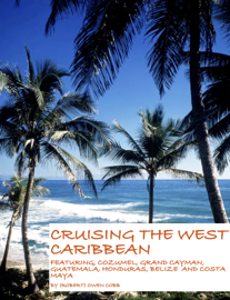 Cruising the West Caribbean