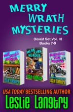 Merry Wrath Mysteries Boxed Set Vol. III (Books 7-9)