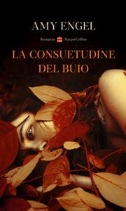 La consuetudine del buio Book Cover