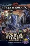 Shadowrun Sprawl Stories Volume One