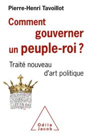 Comment gouverner un peuple-roi ?
