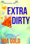 Extra Dirty (A Ruby Steele Mystery—Book 2) Book Cover