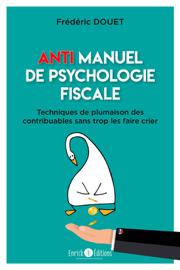 Anti manuel de psychologie fiscale
