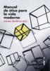 Aniceto Masferrer - Manual de ética para la vida moderna portada