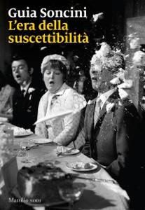 L'era della suscettibilità da Guia Soncini Copertina del libro