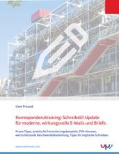 Korrespondenztraining: Schreibstil-Update Für Moderne, Wirkungsvolle E-Mails Und Briefe.