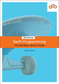 Swift Programming: The Big Nerd Ranch Guide, 3/e