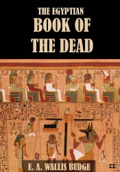 The Egyption Book of the Dead (Illustrated)