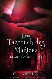 Download Das Tagebuch des Magiers: Glass and Steele