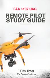 FAA §107 UAG Remote Pilot Study Guide book