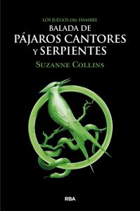 Balada de pájaros cantores y serpientes Book Cover