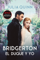 El duque y yo (Bridgerton 1) ebook Download