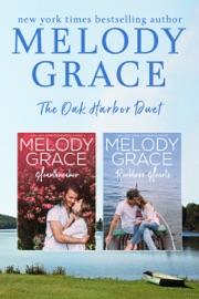 The Oak Harbor Duet - Melody Grace by  Melody Grace PDF Download