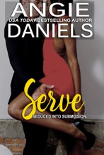 Serve: Seduced Into Submission