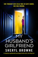 Sheryl Browne - My Husband's Girlfriend artwork