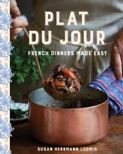 Plat du Jour: French Dinners Made Easy by Susan Herrmann Loomis Book Cover