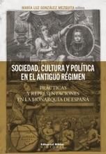 Sociedad, Cultura Y Política En El Antiguo Régimen