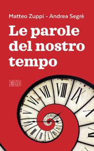 Le parole del nostro tempo Libro Cover