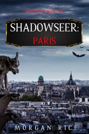 Shadowseer: Paris (Shadowseer, Book Two)