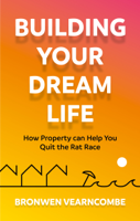 Bronwen Vearncombe - Building Your Dream Life artwork