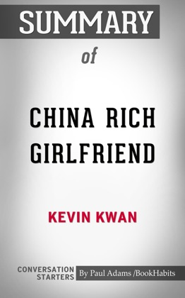 Summary of China Rich Girlfriend: A Novel by Kevin Kwan: Conversation Starters image