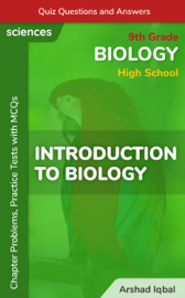 Introduction to Biology Multiple Choice Questions and Answers (MCQs): Quiz, Practice Tests & Problems with Answer Key (9th Grade Biology Worksheets & Quick Study Guide)