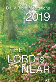 THE LORD IS NEAR 2019
