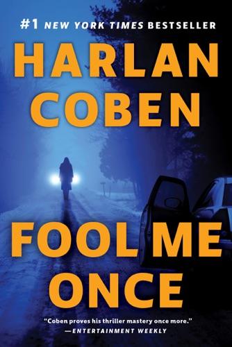 Harlan Coben - Fool Me Once
