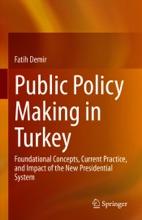 Public Policy Making In Turkey