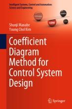 Coefficient Diagram Method for Control System Design