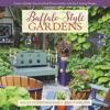 Buffalo-Style Gardens