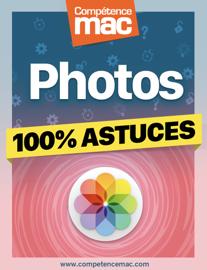 Photos pour macOS - 100% Astuces