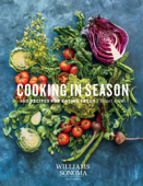 Williams-Sonoma Cooking in Season