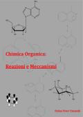 Chimica Organica: Reazioni e Meccanismi