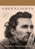 Matthew McConaughey - Greenlights  artwork