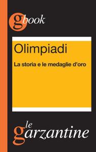 Olimpiadi. La storia e le medaglie d'oro Copertina del libro