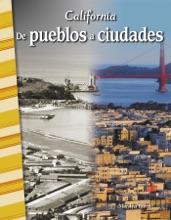 California: De Pueblos A Ciudades