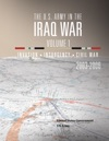 The US Army In The Iraq War Volume 1- Invasion Insurgency Civil War 2003  2006