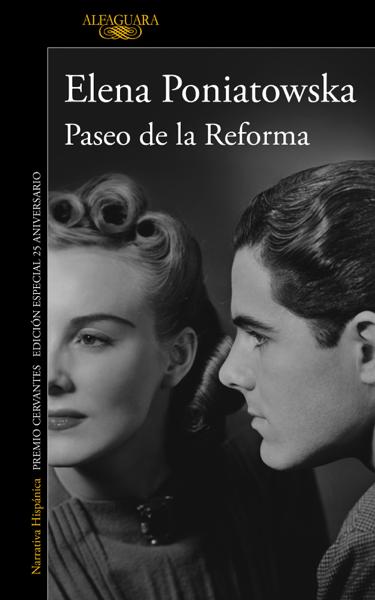 Paseo de la Reforma  (Ed. 25 aniversario) by Elena Poniatowska