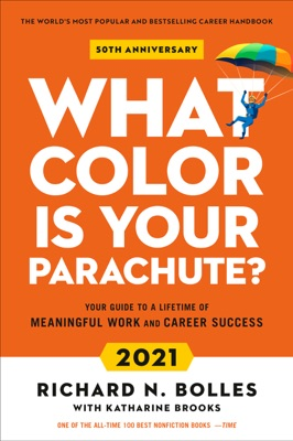 What Color Is Your Parachute? 2021