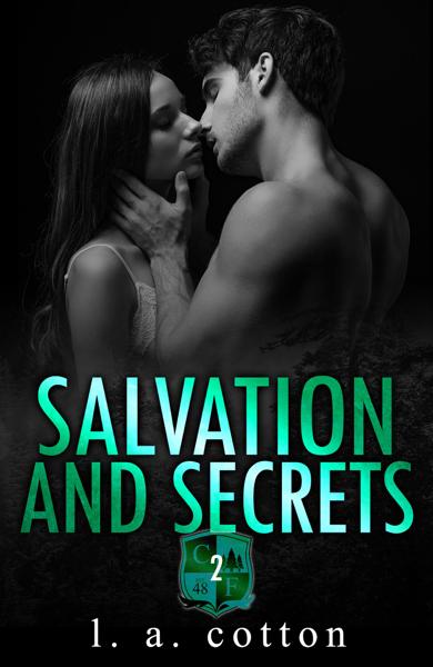 Salvation and Secrets por L. A. Cotton