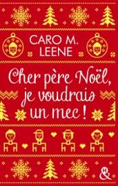 Download Cher père Noël, je voudrais un mec !