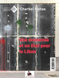 Une économie et un État pour le Liban