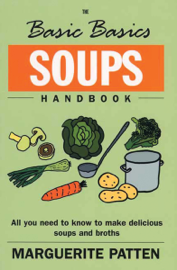 The Basic Basics Soups Handbook