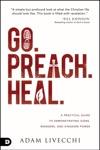 Go Preach Heal