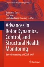 Advances in Rotor Dynamics, Control, and Structural Health Monitoring