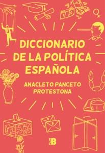 Diccionario de la política española Book Cover