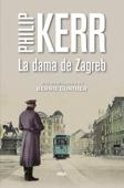La dama de Zagreb Book Cover