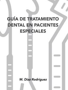 Guía de tratamiento dental en pacientes especiales Book Cover